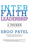 Interfaith Leadership by Eboo Patel