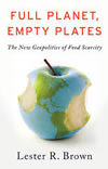 Full Planet, Empty Plates by Lester Russell Brown